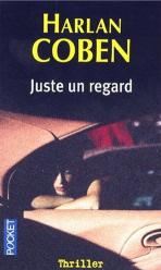 Juste un regard par Harlan Coben