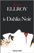 Le dahlia noir par James Ellroy